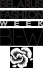Неделя моды в Беларуси   Belarus Fashion Week