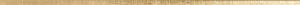 Aparici Carpet +22486 Бордюр керамич. CENTRAL GOLD LISTA, 1,5x75,6